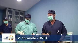 SICSSO 2017 - LIVE SURGERY - ITA - V. Sarnicola (Grosseto) - DMEK