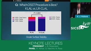 SICSSO 2019 - ENG - E. J. Holland (USA) - Keynote Lecture - Ocular surface transplantation vs. kerat